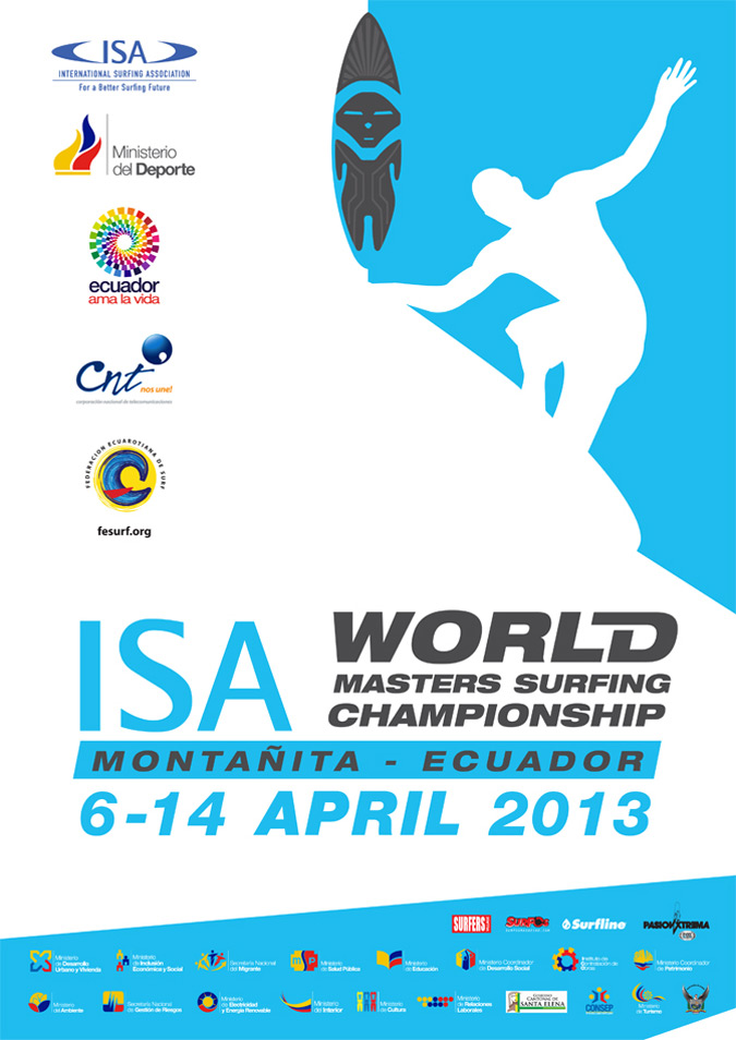 2013 ISA World Masters Surfing Championship will be held in Montañita, Ecuador from April 6-14.